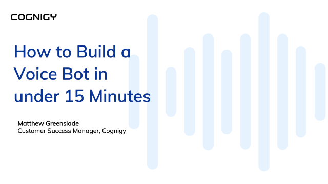How to Build a Voice Bot in under 15 Minutes