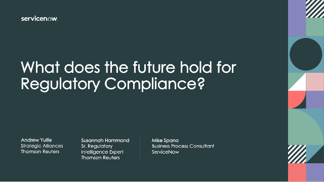 What does the future hold for Regulatory Compliance?
