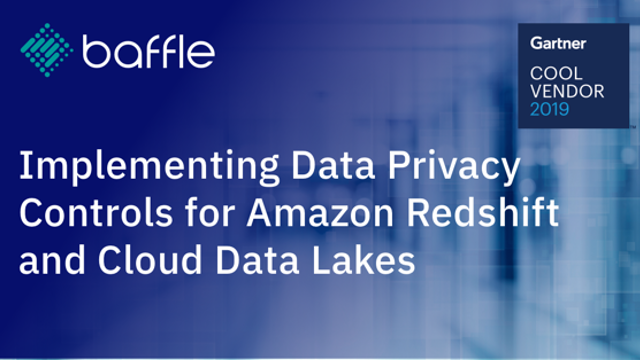 Implementing Data Privacy Controls for Amazon Redshift and Cloud Data Lakes