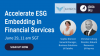 Accelerate ESG Embedding in Financial Services