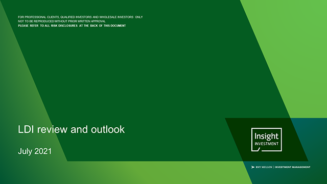 Insight's quarterly LDI review and outlook | July 2021