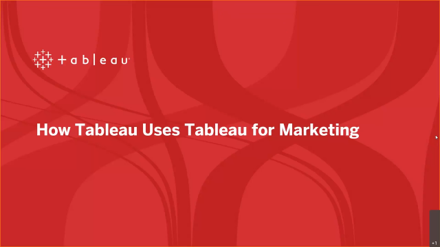 How Tableau Uses Tableau for Marketing