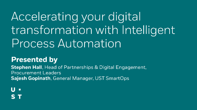 Accelerating your digital transformation with Intelligent Process Automation