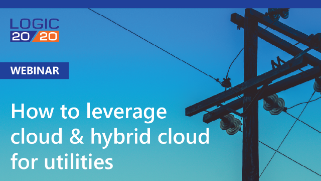 How to leverage cloud & hybrid cloud for utilities