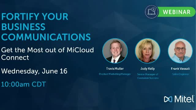 Fortify Your Business Communications – Get The Most out of MiCloud Connect