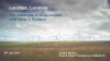 Location, Location – the challenges to siting onshore wind farms in Scotland