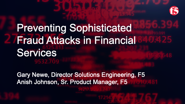 How to Prevent sophisticated fraud attacks in financial services