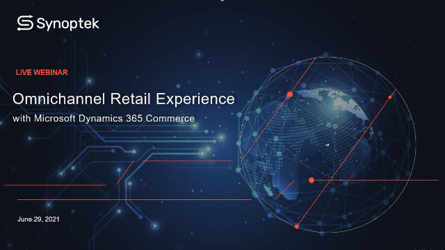 Omnichannel Retail Experience with Microsoft Dynamics 365 Commerce