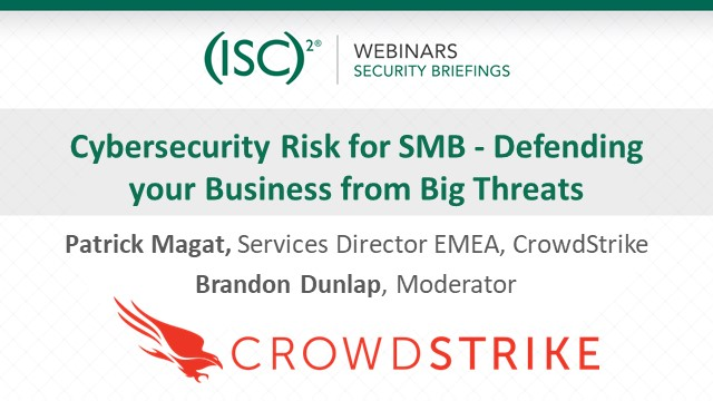 Cybersecurity Risk for SMB - Defending your Business from Big Threats