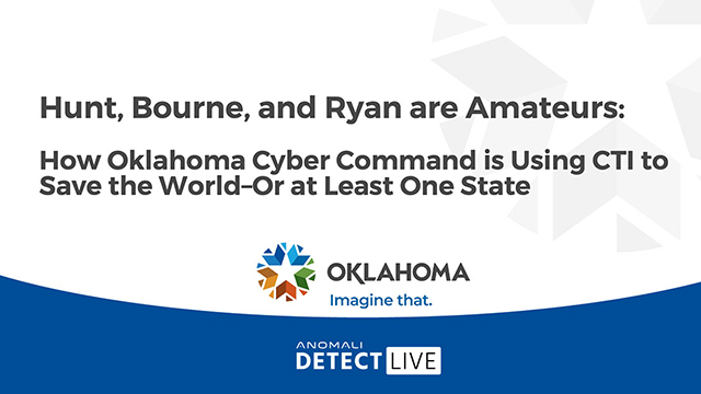 Anomali Detect LIVE: Hunt, Bourne, and Ryan are Amateurs