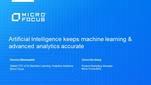 Artificial Intelligence keeps machine learning & advanced analytics accurate