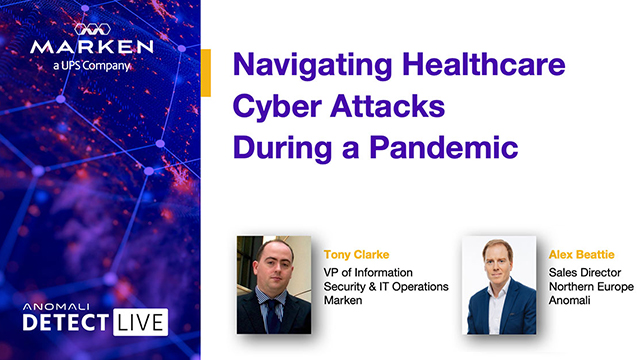 Anomali Detect LIVE: Navigating Healthcare Cyber Attacks During a Pandemic