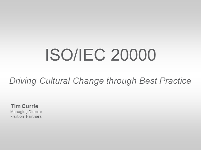 ISO/IEC 20000: How Standards Can Drive Cultural Change