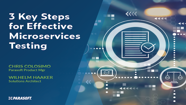 3 Key Steps for Effective Microservices Testing