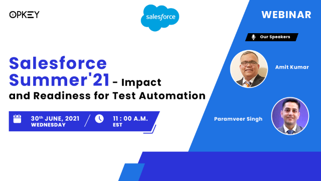 Salesforce Summer'21 - Impact and Readiness for Test Automation
