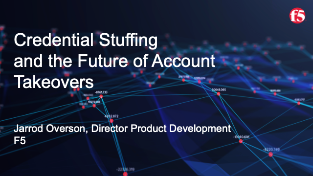 Credential Stuffing and the Future of Account Takeovers