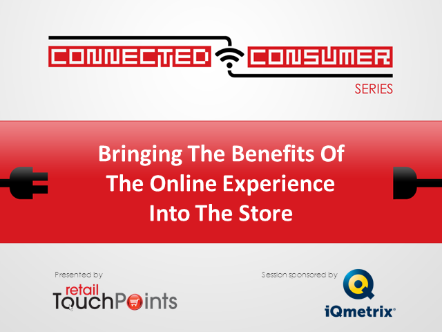 Bringing The Benefits Of The Online Experience Into The Store