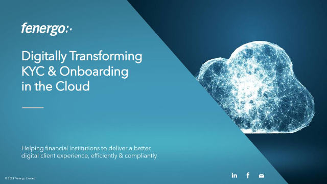 Digitally Transforming KYC & Onboarding in the Cloud