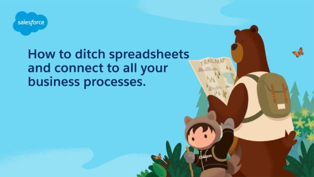 How to ditch spreadsheets and connect to all your business processes
