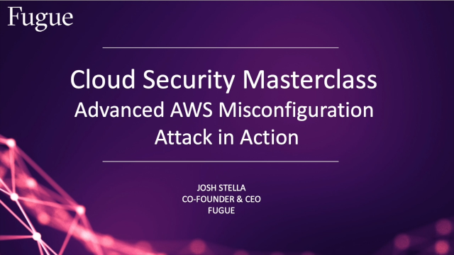 A Cloud Security Masterclass: Advanced AWS Misconfiguration Attacks in Action