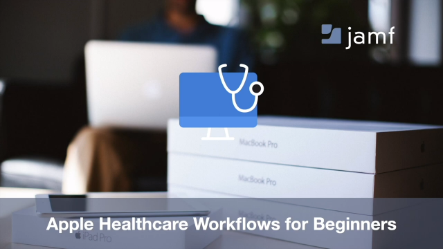 Apple Healthcare Workflows for Beginners