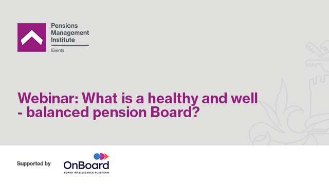 What is a healthy and well-balanced pension Board?