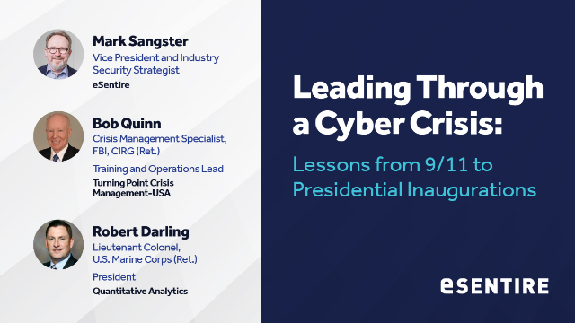 Leading Through a Cyber Crisis: Lessons from 9/11 to Presidential Inaugurations