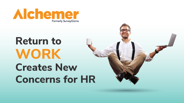 Return to Work Creates New Concerns for HR
