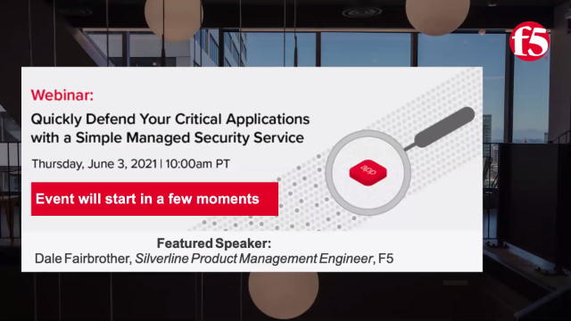 Quickly Defend Your Critical Applications with a Simple Managed Security Service