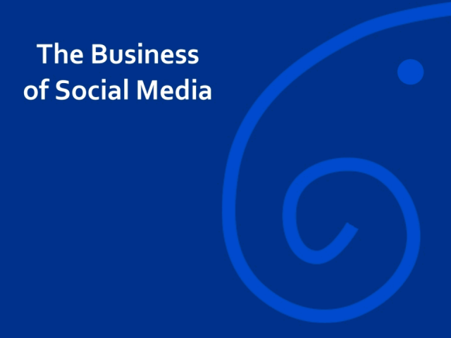 The Business of Social Media
