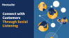 Connect with Customers Through Social Listening