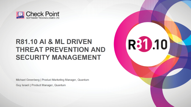R81.10 AI & ML Driven Threat Prevention and Security Management