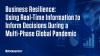 Using Real-Time Information to Inform Decisions During a Global Pandemic