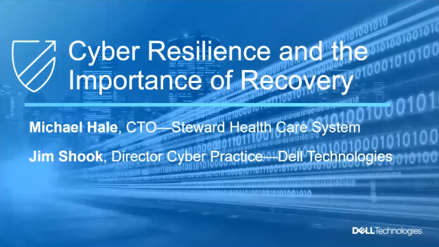Cyber Resilience and the Importance of Recovery