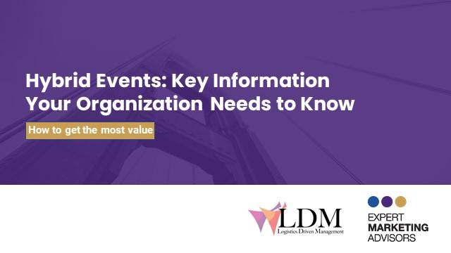 Hybrid Events: Key Information Your Organization Needs to Know