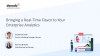 Bringing a Real-Time Flavor to Your Enterprise Analytics (APAC)