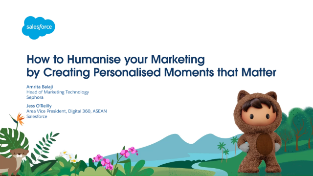 How to Humanise Your Marketing by Creating Personalised Moments that Matter