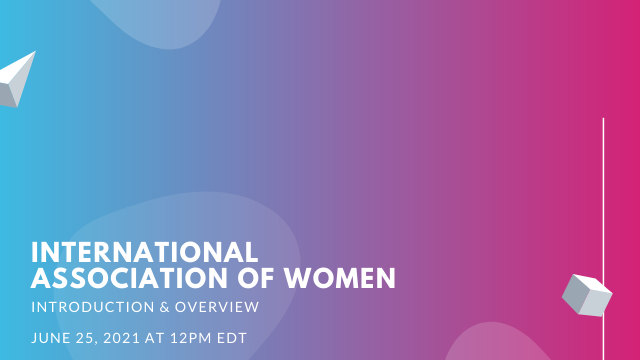 Introduction to the International Association of Women