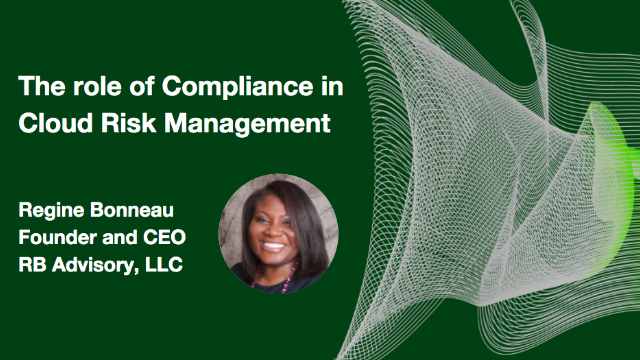 The role of Compliance in Cloud Risk Management