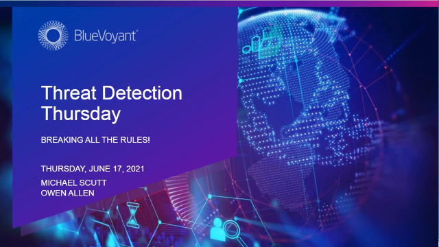 Threat Detection Thursday: Breaking all the rules!