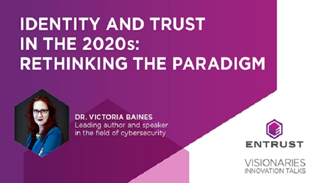 Identity and Trust in the 2020s: Rethinking the Paradigm