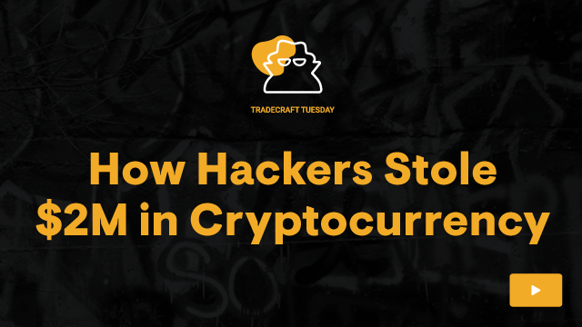 How Hackers Stole $2M in Cryptocurrency