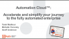 Automation Cloud: Accelerate Your Journey to the Fully Automated Enterprise