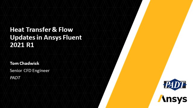 Heat Transfer & Flow Updates in Ansys Fluent 2021 R1
