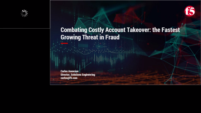 Combating Costly Account Takeover: the Fastest Growing Threat in Fraud