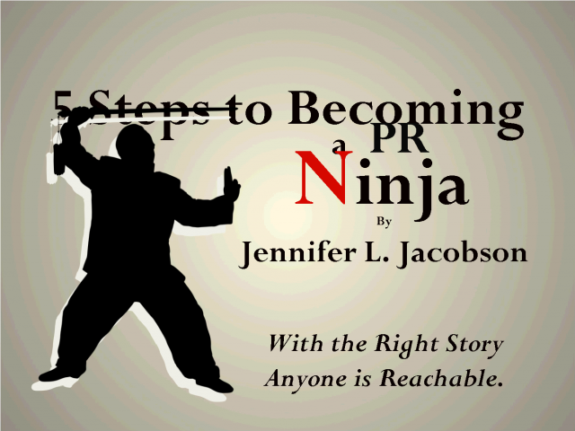 5 Steps To Becoming a PR Ninja