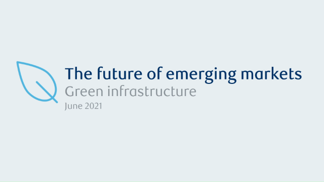 The future of emerging markets: Green Infrastructure