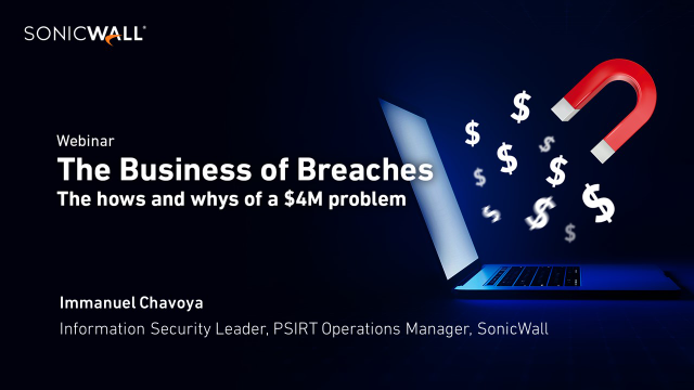 The Business of Breaches: The Hows & Whys of a $4M Problem