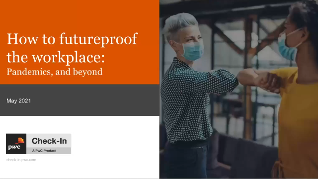 How to futureproof the workplace: pandemics and beyond | Check-In, a PwC Product