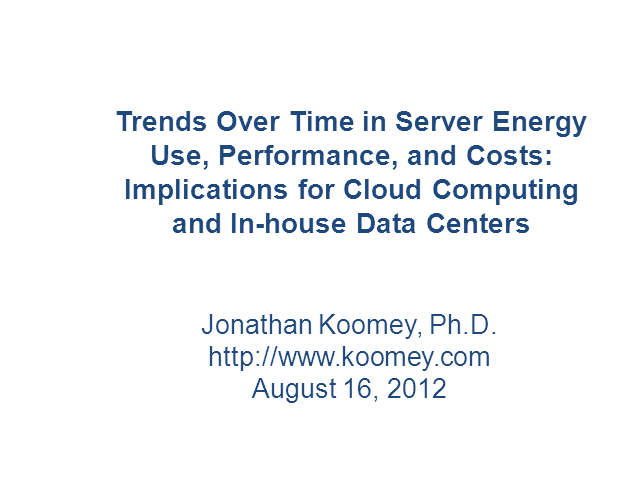 Server Energy Usage & Costs: Implications for the Cloud & In-house Data Centers